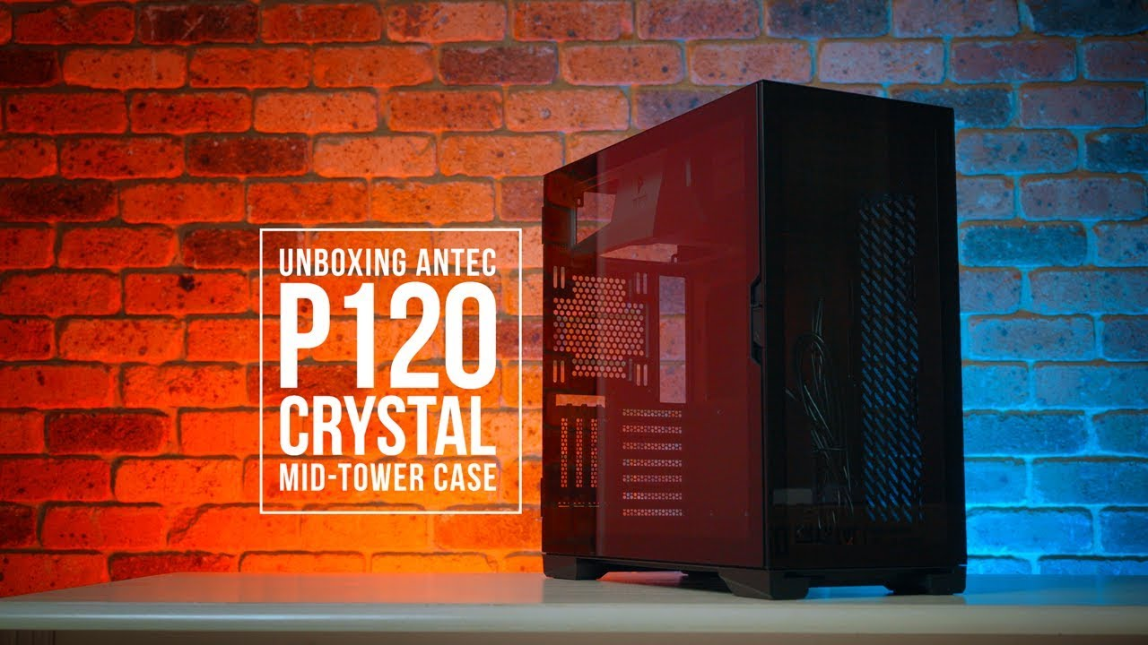 Case Antec P120 Crystal (Mid Tower / Màu Đen)